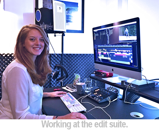 Carly at the edit suite.