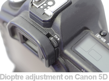 canon 5d dioptre adjustment